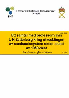 Samtal med prof L-H Zetterberg